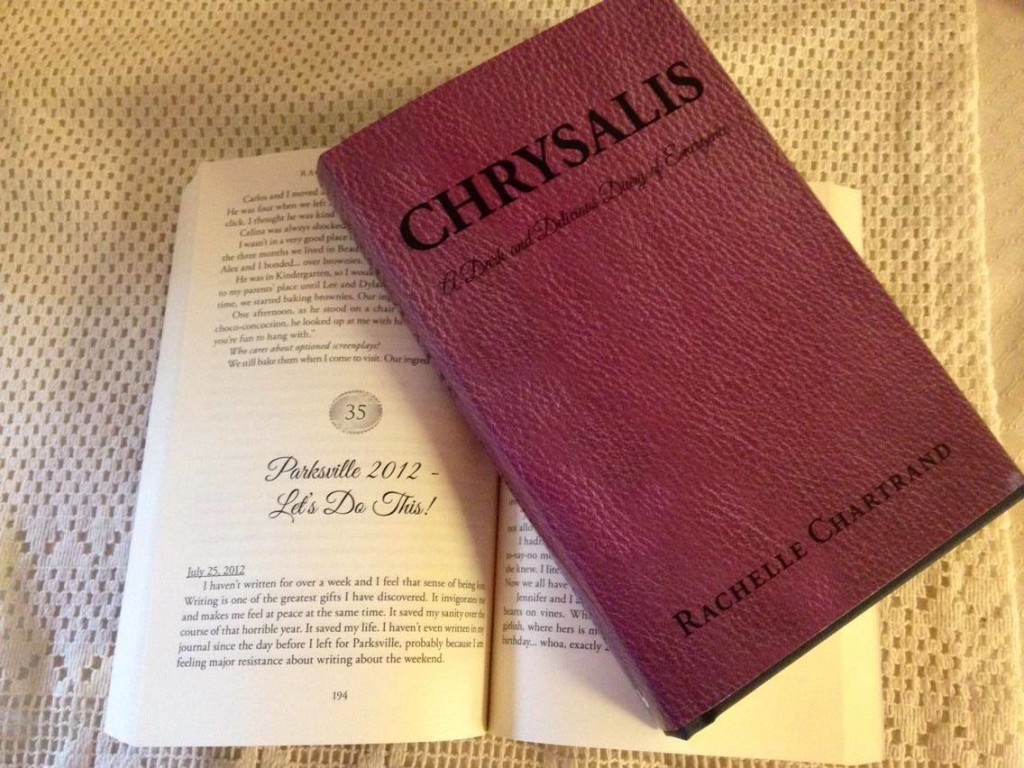 CHRYSALIS Hardcover and Paperback (Photo by Rachelle Chartrand)